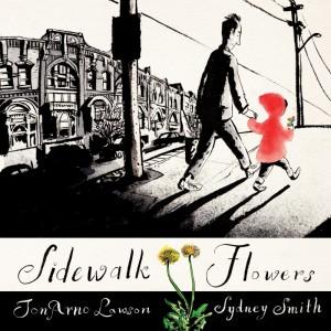 Sidewalk Flowers by JonArno Lawson