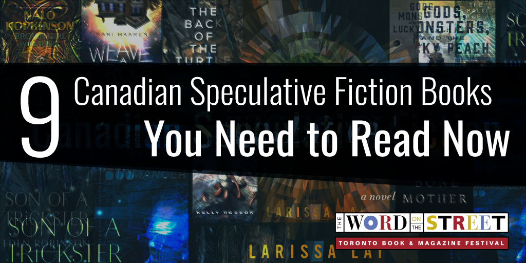 "Image Description: Banner that reads, ""9 Speculative Fiction Books You Need to Read Now"" over a background of tiled book covers. The Word On The Street logo sits in the corner."