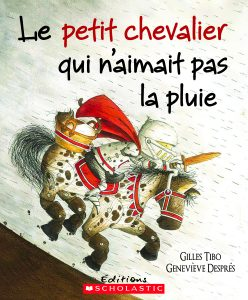 The Little Knight Who Battled The Rain French Version