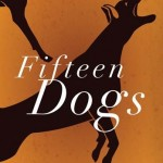 Fifteen Dogs by Alexis Andre